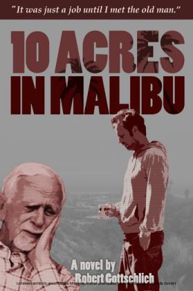 Ten Acres In Malibu