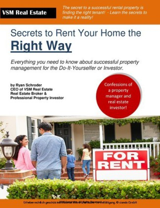 The Secrets to Renting Your Home the Right Way
