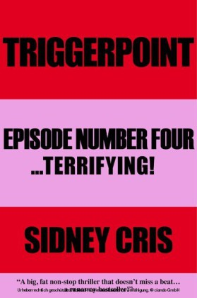 Triggerpoint: Episode Number Four... Terrifying!