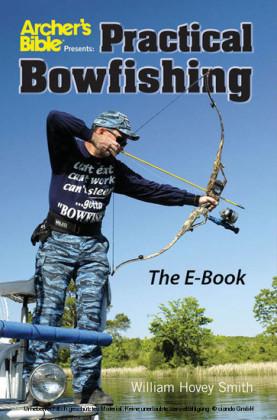 Practical Bowfishing - The E-book