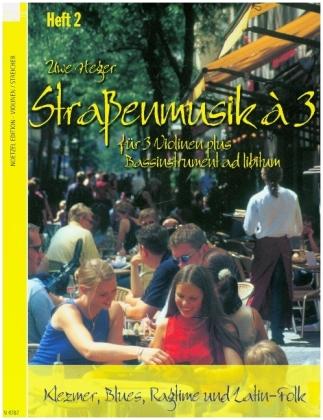 Straßenmusik à 3, für 3 Violinen plus Bassinstrument ad libitum