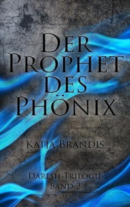 Der Prophet des Phönix