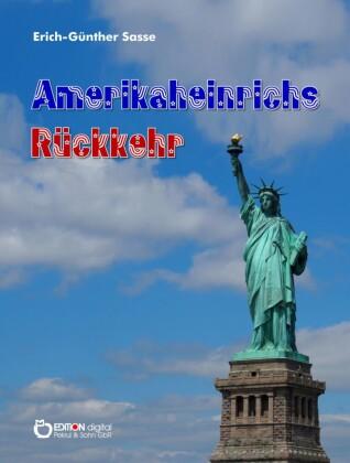Amerikaheinrichs Rückkehr