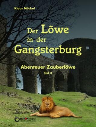Der Löwe in der Gangsterburg