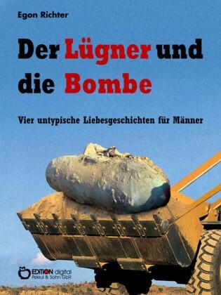 Der Lügner und die Bombe