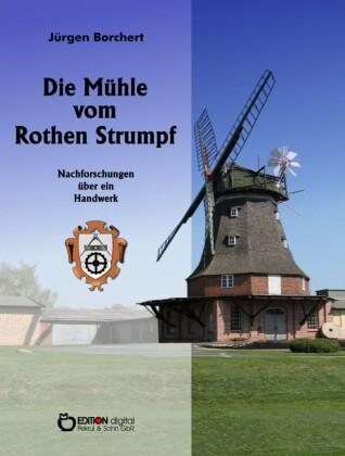 Die Mühle vom Roten Strumpf