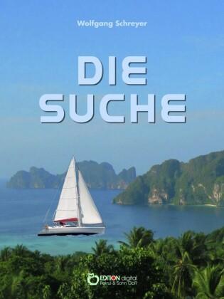 Die Suche oder Die Abenteuer des Uwe Reuss