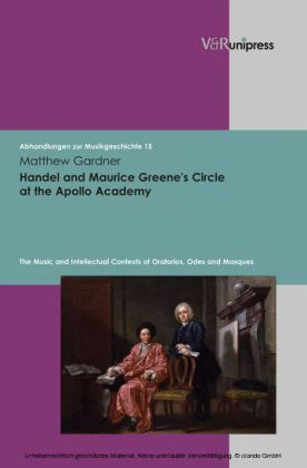 Handel and Maurice Greene's Circle at the Apollo Academy