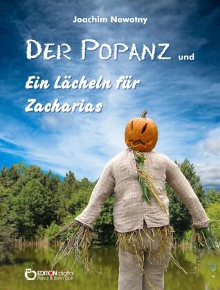 Der Popanz und Ein Lächeln für Zacharias