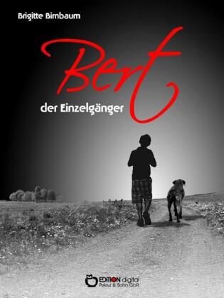 Bert, der Einzelgänger