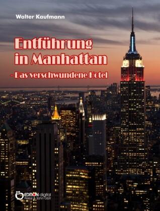Entführung in Manhattan - Das verschwundene Hotel