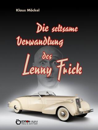 Die seltsame Verwandlung des Lenny Frick