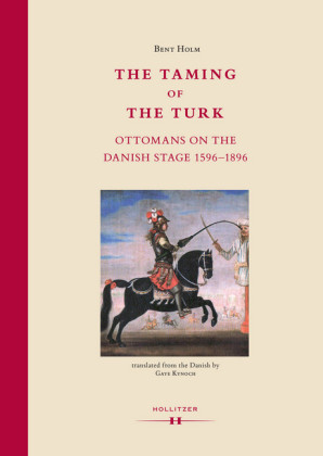 The Taming of the Turk