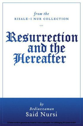 Resurrection and The Hereafter (Translated)