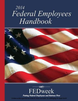The 2014 Federal Employees Handbook
