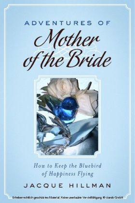 Adventures of Mother of the Bride