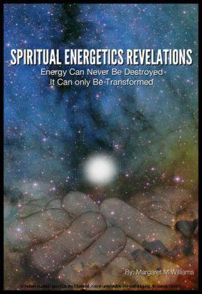 Spiritual Energetics Revelations