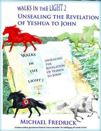 Unsealing the Revelation of Yeshua to John