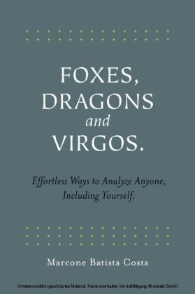 Foxes, Dragons and Virgos
