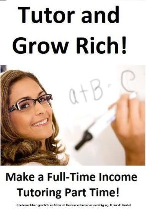 Tutor and Grow Rich!