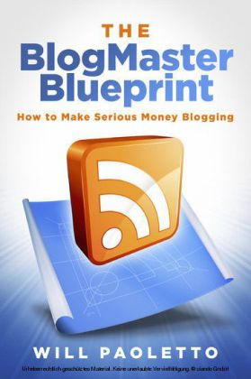 The BlogMaster Blueprint