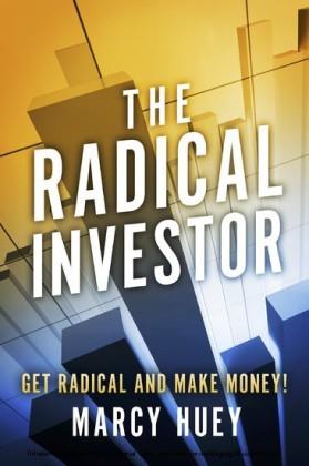 The Radical Investor