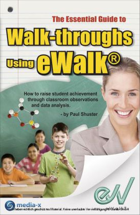 The Essential Guide to Walk-throughs using eWalk