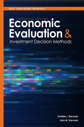 Self Teaching Manual, Economic Evaluation and Investment Decision Methods