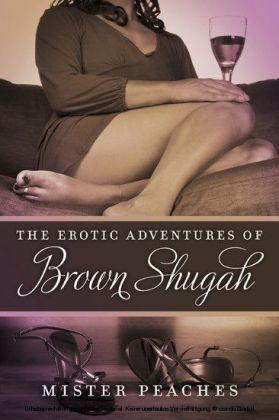 The Erotic Adventures of Brown Shugah