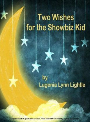 Two Wishes for the Showbiz Kid