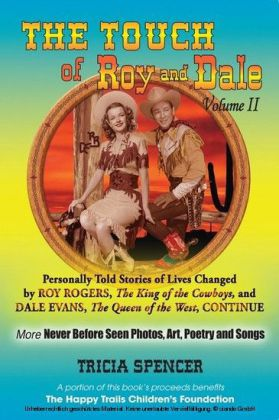 The Touch of Roy and Dale, Volume II