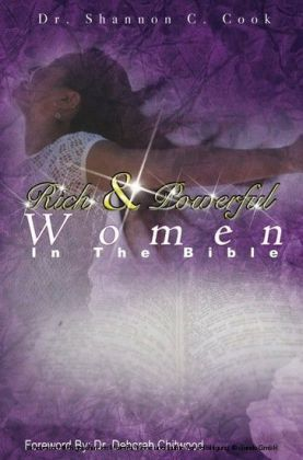 Rich and Powerful Women in the Bible