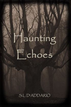 Haunting Echoes