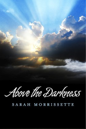 Above the Darkness