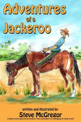 Adventures of a Jackeroo