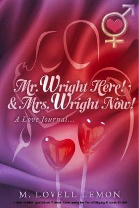 Mr. Wright Here! & Mrs. Wright Now!