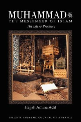 Muhammad the Messenger of Islam
