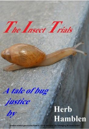 The Insect Trials