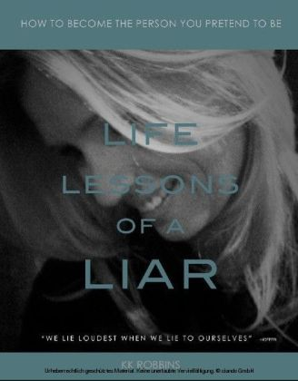 Life Lessons of a Liar