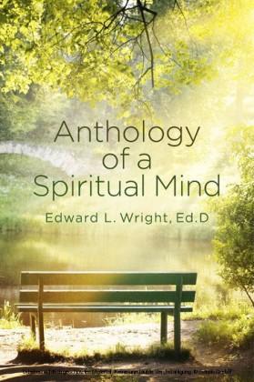 Anthology of a Spiritual Mind