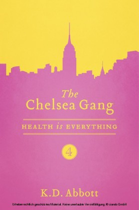 The Chelsea Gang: Health is Everything