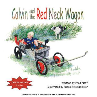 Calvin and the Red Neck Wagon
