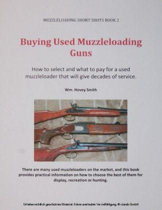 Buying Used Muzzleloading Guns