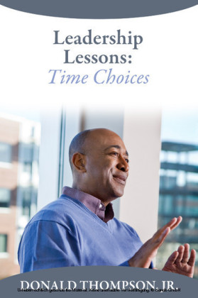 Leadership Lessons: Time Choices