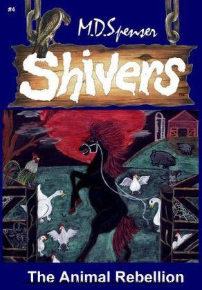 Shivers: The Animal Rebellion