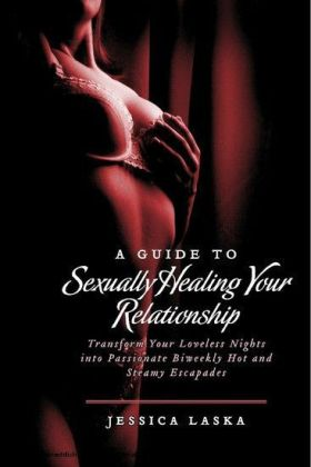 A Guide to Sexually Healing Your Relationship