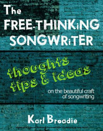 The Free-Thinking Songwriter