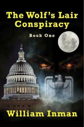 The Wolf's Lair Conspiracy