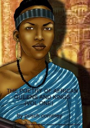 The Poetry of African Queens and Kings ( Vol One)
