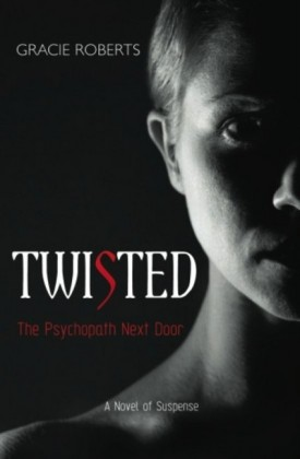 Twisted - The Psychopath Next Door
